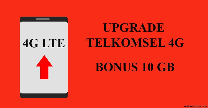 Upgrade Telkomsel 4G