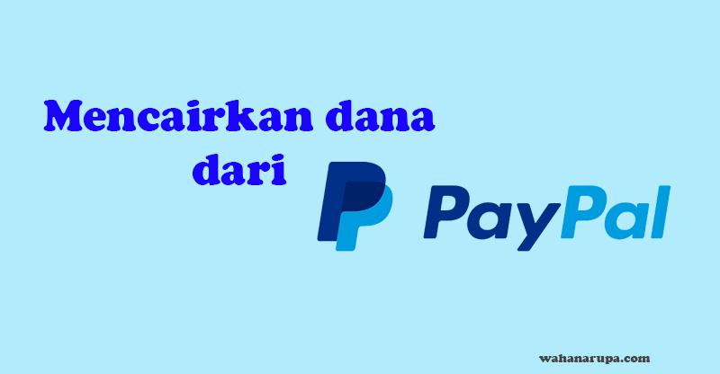 Mencairkan Uang Dari Paypal
