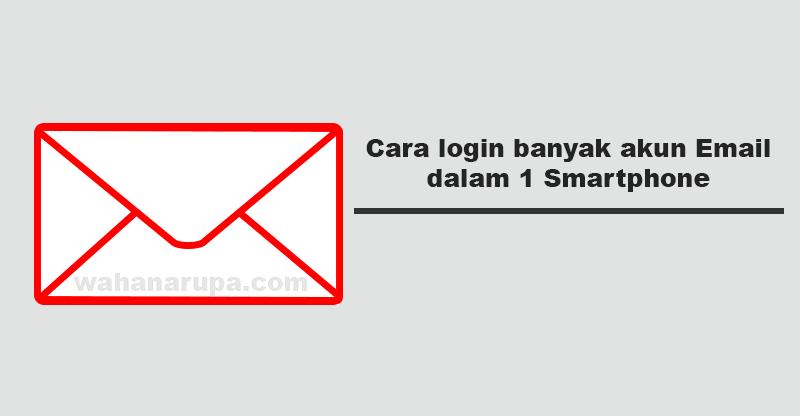 membuka banyak email