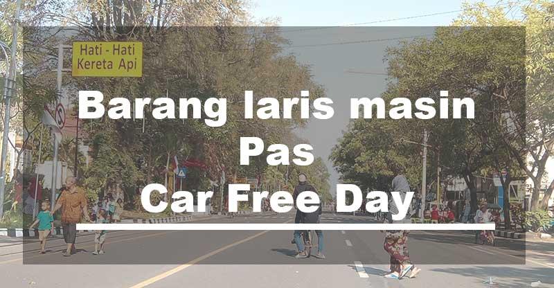 Jualan Saat Car Free Day, Berikut yang Banyak Dicari