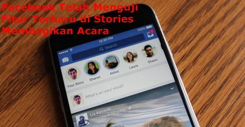 Facebook Telah Menguji Fitur Terbaru di Stories
