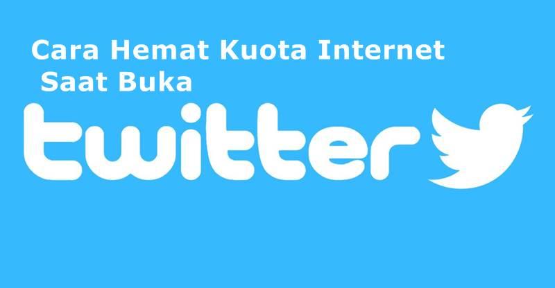 cara hemat kuota internet saat buka twitter