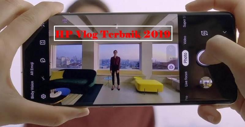 HP Vlog Terbaik 2019