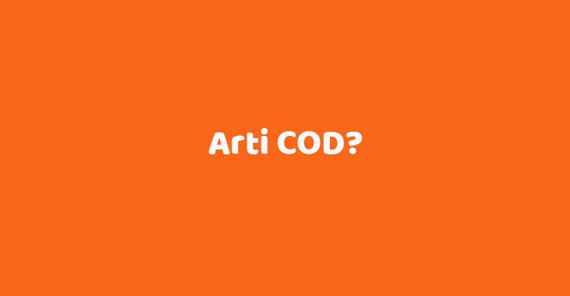 arti cod dalam online shop