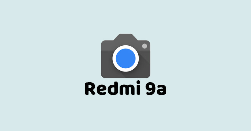 Cara Install Gcam Redmi 9A versi terbaik